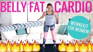 Belly Fat Cardio Workout  Belly Fat Workout for Women