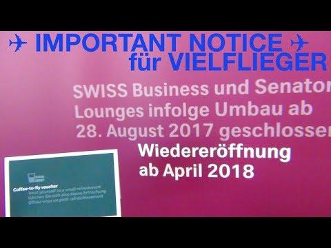 WICHTIGE VIELFLIEGER INFO | BUSINESS GOLD SENATOR | Airport (ZRH) ZÜRICH | SWISS LOUNGE GESCHLOSSEN