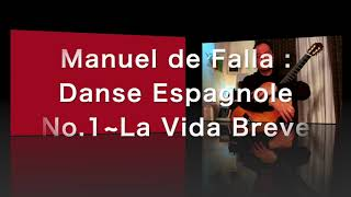 Manuel de Falla : Danse Espagnole No.1 from La Vida Breve arranged and played by Daisuke Suzuki