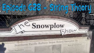 The Snow Plow Show Episode 628 - String Theory