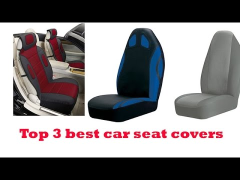 The Top 3 Best Car Seat Covers To Buy 2017 Car Seat Covers Reviews