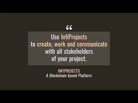 InfiProjects-blockchain platform to manage projects