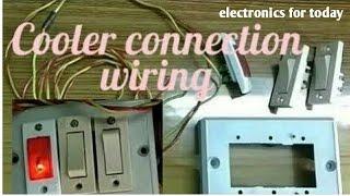 Cooler connection with indicator  in hindi   कूलर कनेक्शन वायरिंग कैसे करें