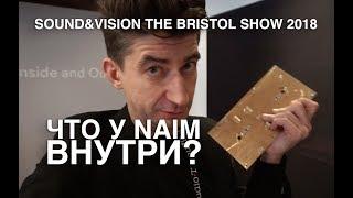NAIM на выставке Sound & Vision Bristol 2018