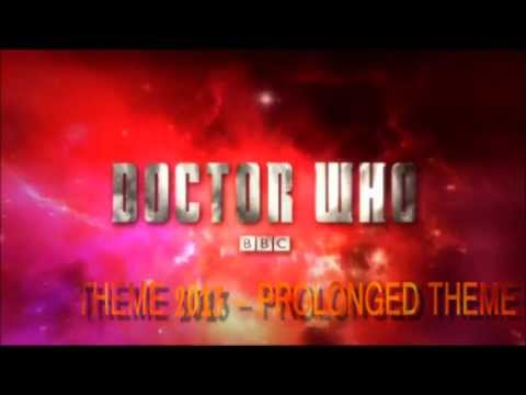 Doctor Who  Theme 2013 Prolonged Theme