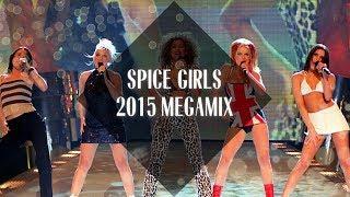 Spice Girls 2.0 Megamix [2015]