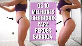 OS 10 MELHORES EXERCÍCIOS Para PERDER BARRIGA! [TOP 10 Definitivo] Variação de INICIANTE ao AVANÇADO