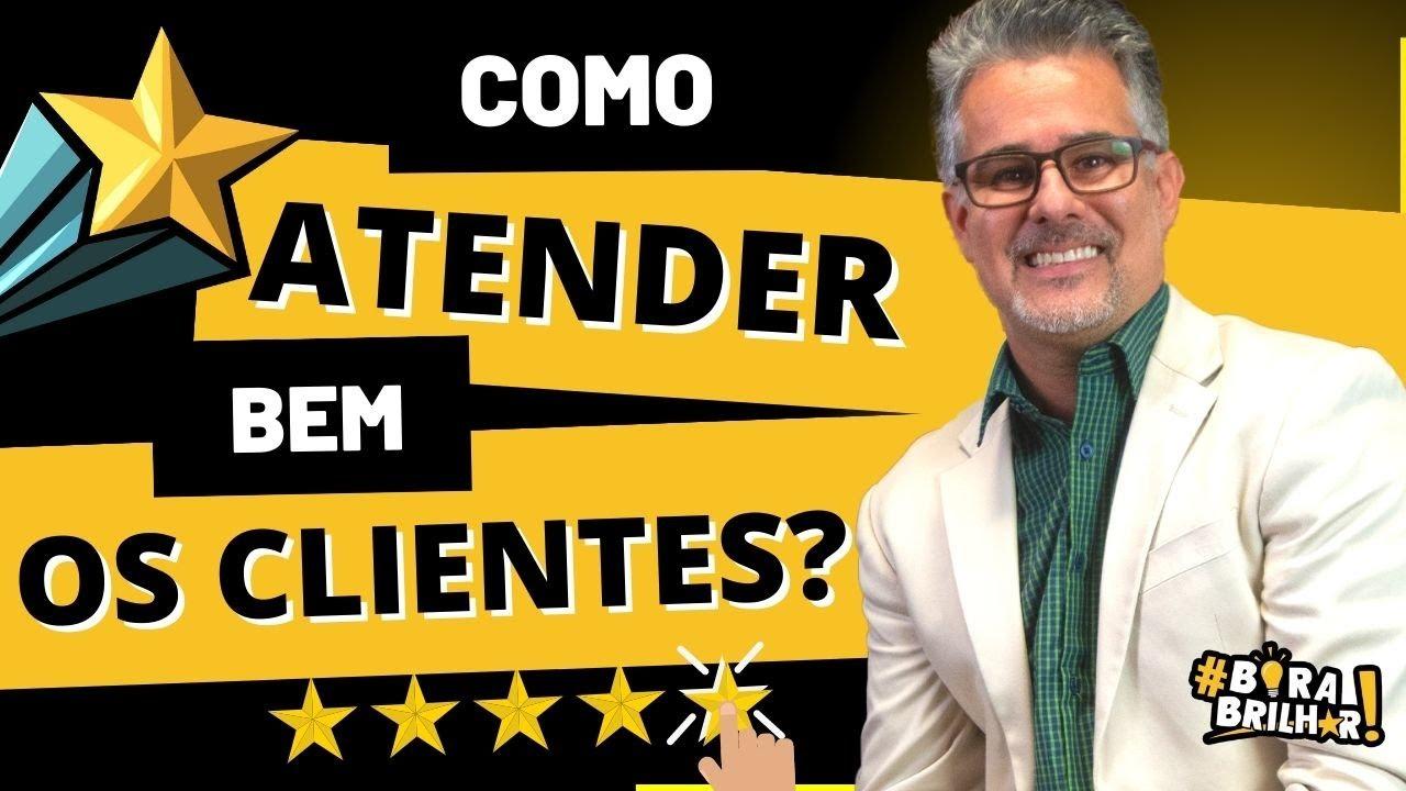 28 Como Atender Bem Clientes Show De Atendimento Ao Cliente Palestra De Vendas André Ortiz