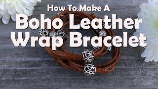 Boho Leather Wrap Bracelet: Easy Jewelry Tutorial