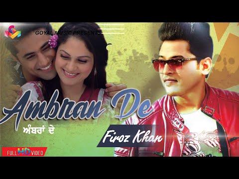 Feroz Khan - Manjeet Kaur Bhamra - Ambran De Rang - Full Song HD(Aappan Pher Milange) - Goyal Music