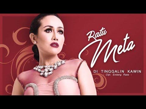 Ratu Meta - Ditinggalin Kawin (Official Radio Release)