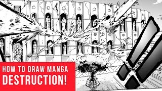 How To Draw Manga | Comics: Building Destruction!