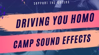 Camp - Sound FX  || Driving You Homo (S04 EP01 - Lolo Brow)