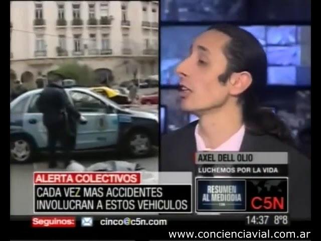 2010 - C5N - Axel Dell' Olio sobre los problemas de tránsito ocasionados por colectivos