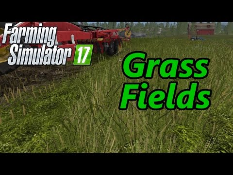 Farming Simulator 17 Tutorial | Grass Fields