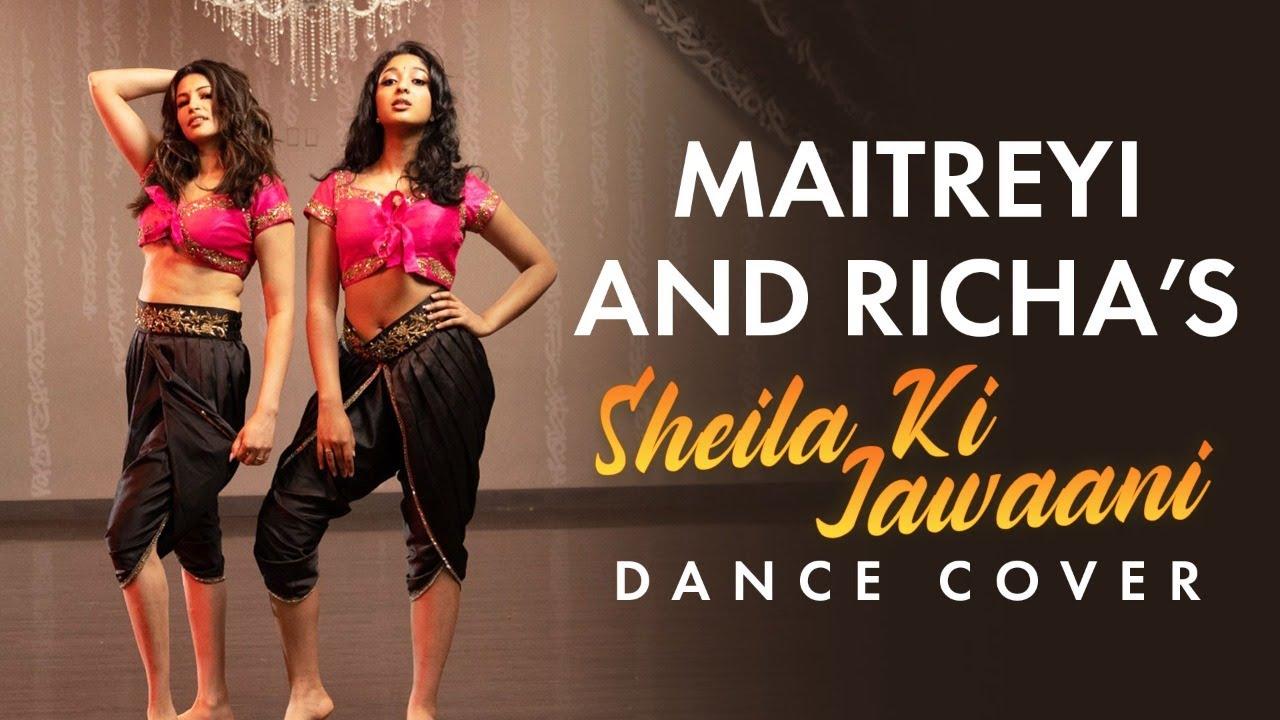Download Sheila Ki Jawani Dance Cover | Maitreyi Ramakrishnan, Richa Moorjani | Pinkvilla USA
