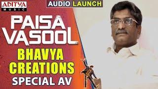 Bhavya Creations Special AV @ Paisa Vasool Audio Launch || Balakrishna || Puri Jagannadh || Shriya
