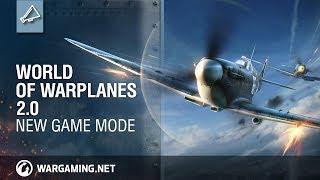 World of Warplanes 2.0. New Game Mode