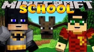 Minecraft School : A VISIT FROM BATMAN & ROBIN!(Minecraft School - Pet Bat Mod Batman Channel : https://www.youtube.com/user/RPMPlays Minecraft School T-Shirt : http://teespring.com/mcschool Minecraft ..., 2015-02-28T20:34:51.000Z)