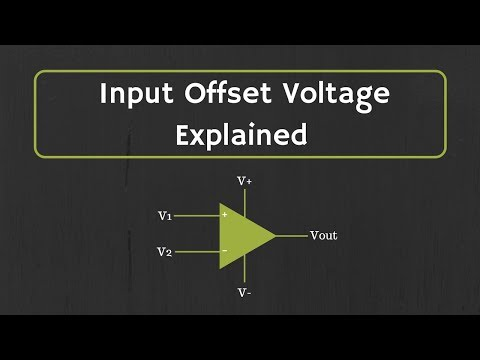 Op-Amp: Input Offset Voltage Explained