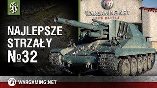 Najlepsze strzały №32 [World of Tanks Polska]