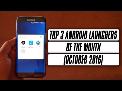 Top 3 Android Launchers Of The Month ( October 2016 )