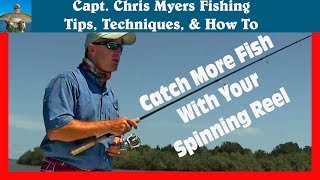 How to Cast a Spinning Reel and catch more fish