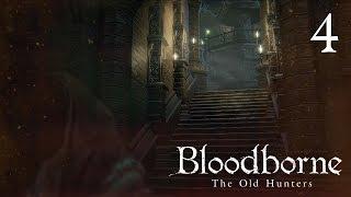 ����� ����! ? Bloodborne: Old Hunters