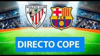 (SOLO AUDIO) Directo del Athletic 1-0 Barcelona en Tiempo de Juego COPE Video