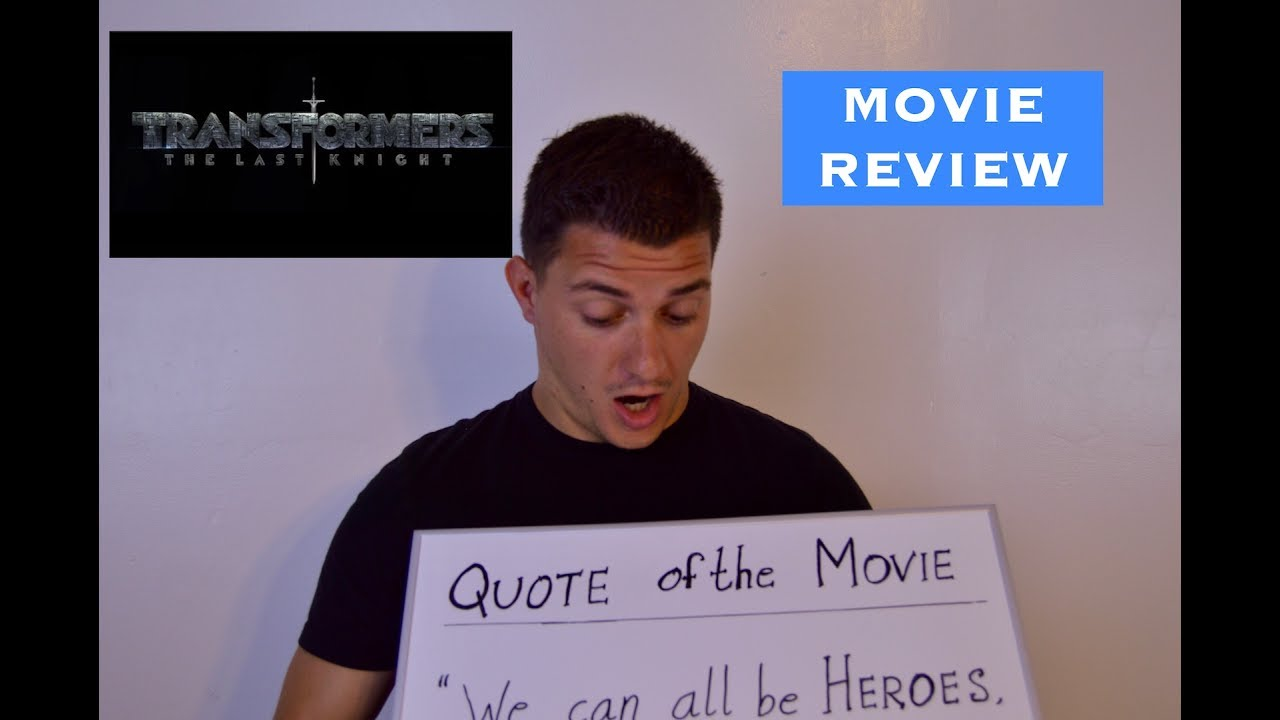 Transformers The Last Knight Review Quote Of The Movie Youtube