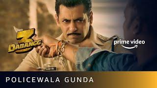 Policewala Gunda | Dabangg 3 | Salman Khan | Amazon Prime Video