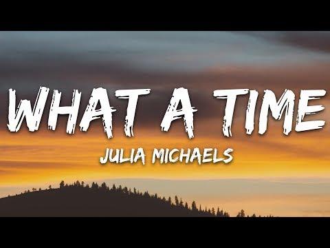 Julia Michaels - What A Time (Lyrics) Ft. Niall Horan