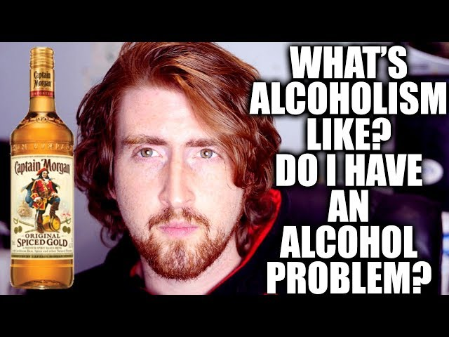 What's An Alcohol Problem Like?