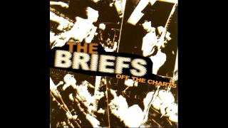 THE BRIEFS - OFF THE CHARTS - FULL ALBUM (+ BONUS TRACKS)