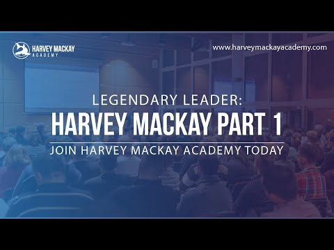 Meet Harvey Mackay | Part 1