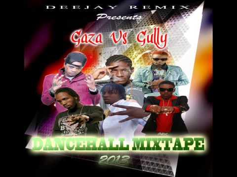 GAZA VS GULLY DANCEHALL MIXTAPE 2013- BADMAN CHUNES & GYAL TUNES ( JAMAICAN STYLE ) - Dj Remix