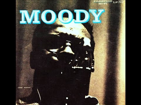 James Moody And His Band - Moody's Mood For Blues