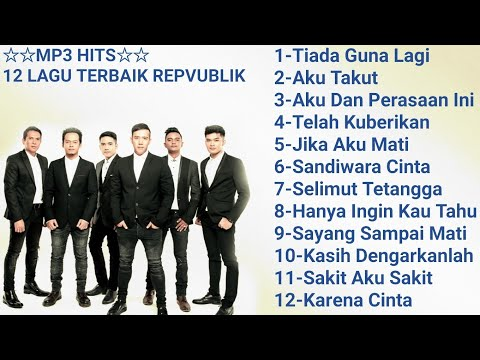 Mp3 Hits -12 Lagu Terbaik Republik