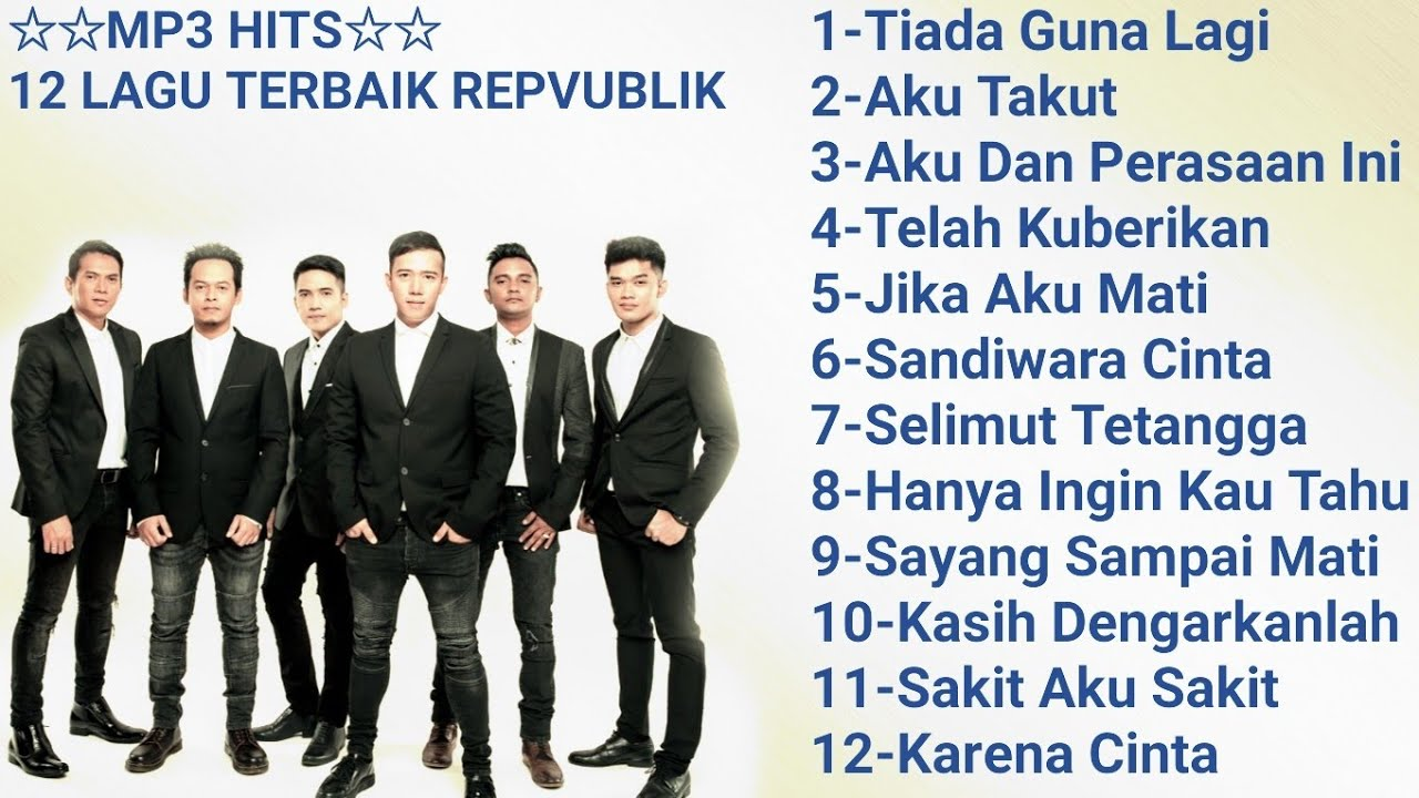 Daftar lagu baru repvblik band mp3
