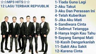 Gambar cover Mp3 Hits -12 lagu terbaik republik
