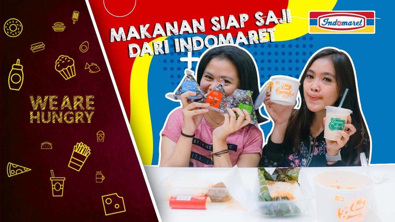 Makanan Instan Dari Indomaret Enak Enak We Are Hungry Youtube