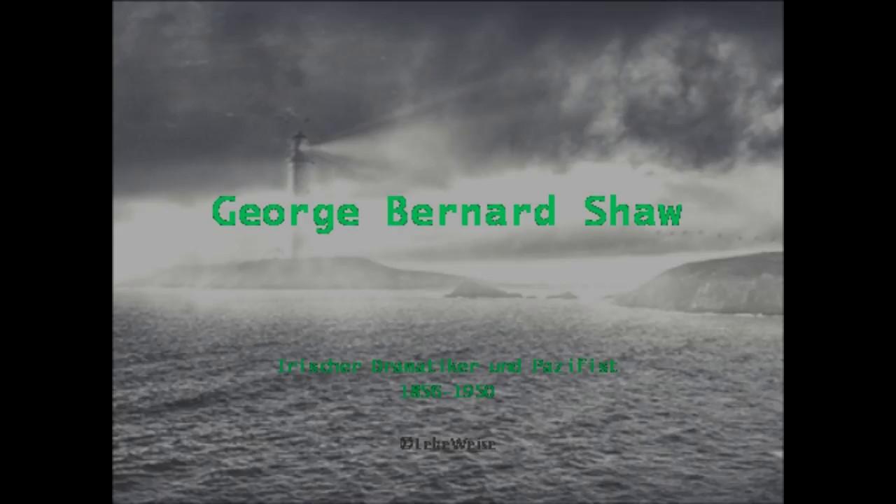 George Bernard Shaw Die 10 Besten Zitate