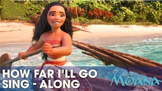 DISNEY SING-ALONGS | How Far I'll Go - Moana Lyric Video | Official Disney UK