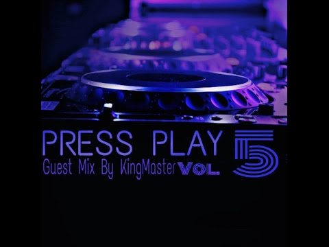 Deepsbu SA Presents Press Play Vol 5 #GuestMix By King Master
