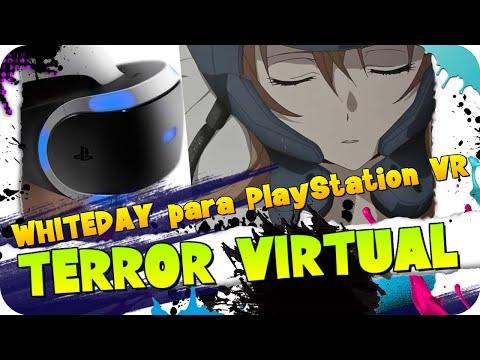 Terror y Realidad Virtual con WHITEDAY en el Playstation VR de PS4