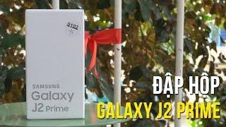 Mở hộp Samsung Galaxy J2 Prime - mức giá rẻ, hoàn thiện tốt