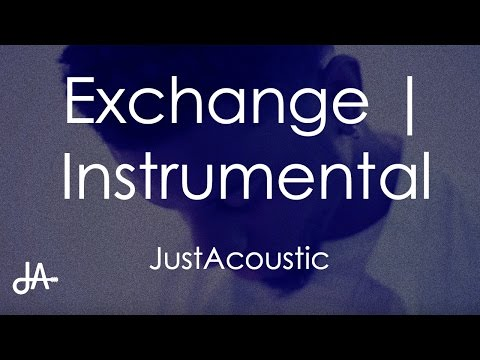 Exchange - Bryson Tiller (Acoustic Instrumental)
