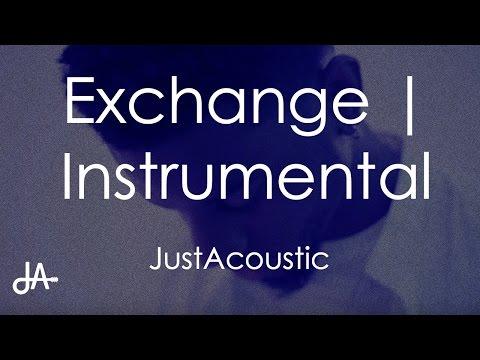 Exchange - Bryson Tiller (Acoustic Instrumental)