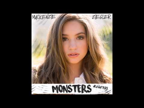 Mackenzie Ziegler - Monsters (AKA Haters)