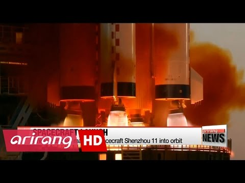China launches manned spacecraft Shenzhou 11 into orbit